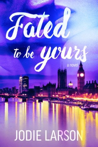 Fated to be Yours by Jodie Larson