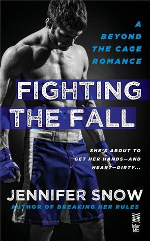 Fighting the Fall by Jennifer Snow