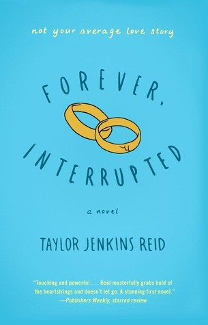 #RollBackWeek Review: Forever, Interrupted by Taylor Jenkins Reid