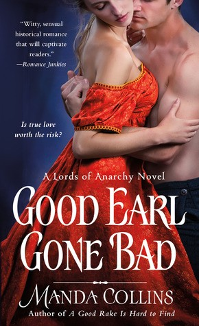 Good Earl Gone Bad by Manda Collins