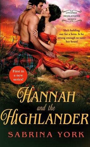 Hannah and the Highlander by Sabrina York
