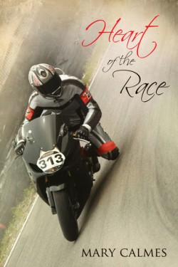 Review: Heart of the Race by Mary Calmes