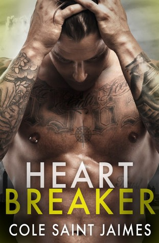 Heartbreaker by Cole Saint Jaimes