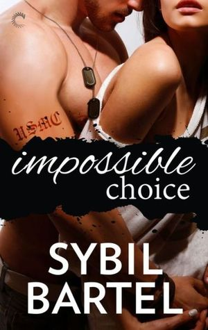 Impossible Choice by Sybil Bartel