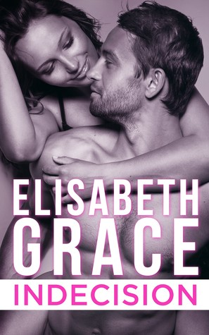 Indecision by Elisabeth Grace