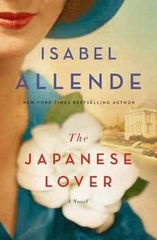 ARC Review: The Japanese Lover by Isabel Allende