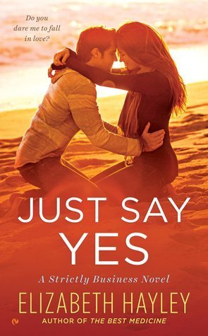 Just Say Yes by Elizabeth Hayley