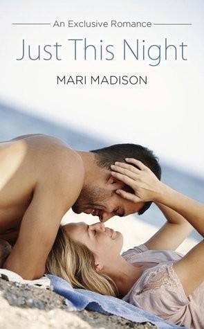 Just This Night by Mari Madison