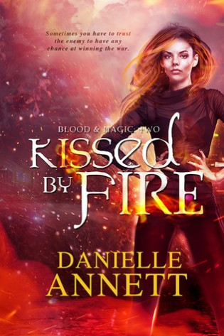 Kissed by Fire by Danielle Annett