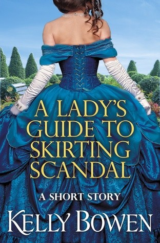 A Lady's Guide to Skirting Scandal by Kelly Bowen