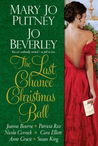 The Last Chance Christmas Ball by Mary Jo Putney, Jo Beverley, Joanna Bourne and Patricia Rice
