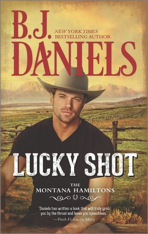 Lucky Shot by B.J. Daniels