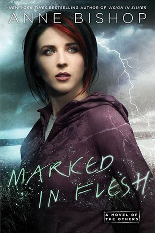 ARC Review: Marked in Flesh by Anne Bishop