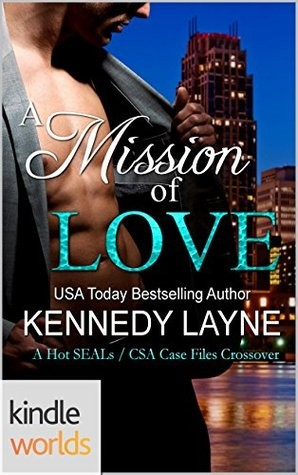A Mission of Love by Kennedy Layne