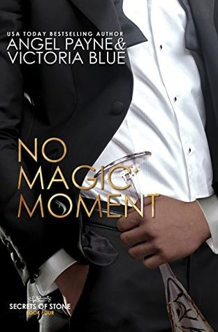 No Magic Moment by Angel Payne and Victoria Blue