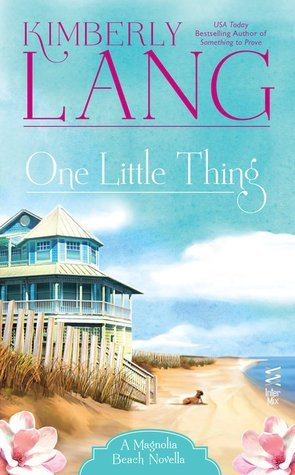 One Little Thing by Kimberly Lang