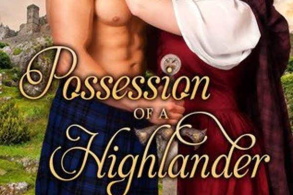 Possession of a Highlander by Madeline Martin