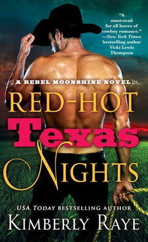 Red-Hot Texas Nights by Kimberly Raye