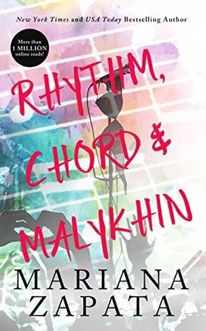 Review: Rhythm, Chord & Malykhin by Mariana Zapata