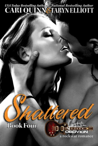 Shattered by Cari Quinn & Taryn Elliott