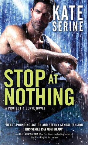 Stop at Nothing by Kate SeRine