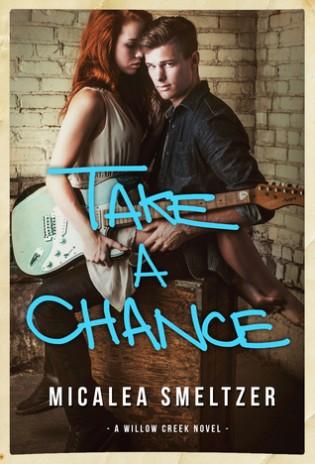 Take a Chance by Micalea Smeltzer