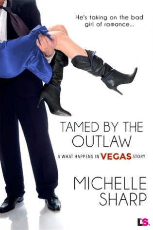 Tamed by the Outlaw by Michelle Sharp