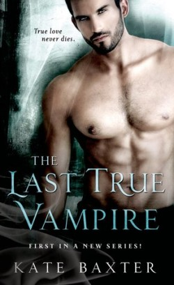Review: The Last True Vampire by Kate Baxter