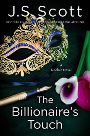 The Billionaire's Touch by J.S. Scott