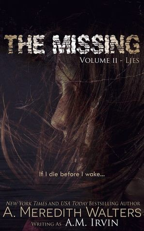 The Missing Volume II- Lies by A. Meredith Walters