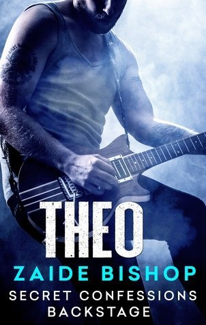 Secret Confessions: Backstage – Theo by Zaide Bishop