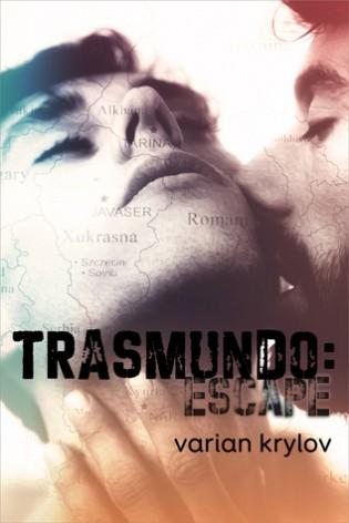 Trasmundo: Escape by Varian Krylov