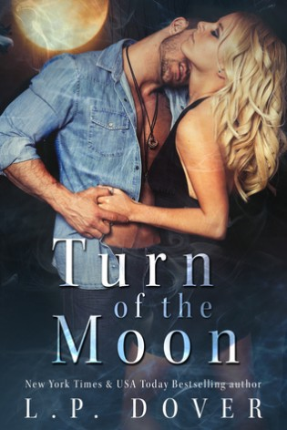 Turn of the Moon by L.P. Dover