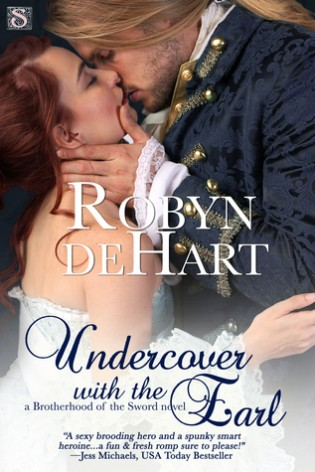 Undercover with the Earl by Robyn DeHart
