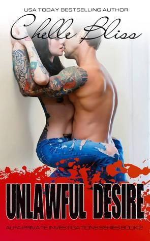 Unlawful Desire by Chelle Bliss
