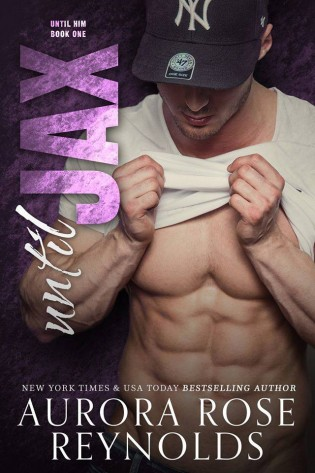 Until Jax by Aurora Rose Reynolds