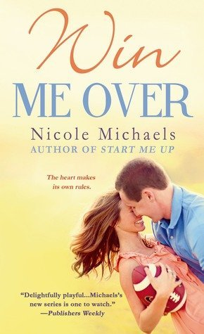 Win Me Over by Nicole Michaels