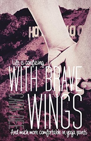 With Brave Wings by Cara Dee
