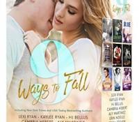 9 Ways to Fall by Lexi Ryan, Kaylee Ryan, H.J. Bellus, Cambria Hebert, Aly Martinez, Erin Noelle, Tessa Teevan, Ilsa Madden-Mills, Tia Louise