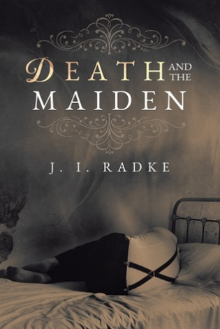 Death and the Maiden by J.I. Radke