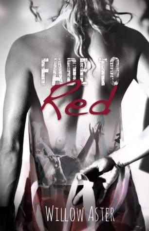 Fade to Red by Willow Aster