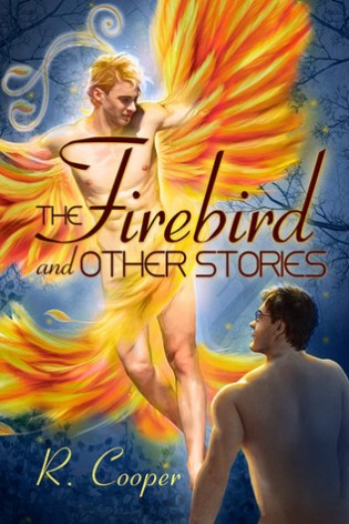 The Firebird and Other Stories by R. Cooper