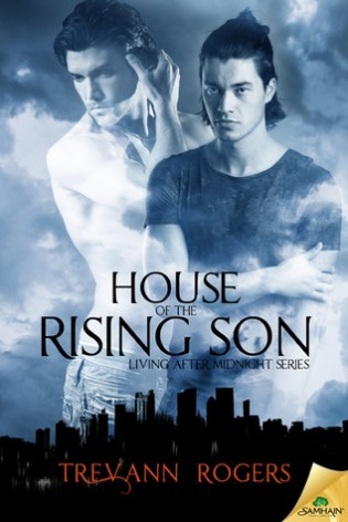 House of the Rising Son by Trevann Rogers
