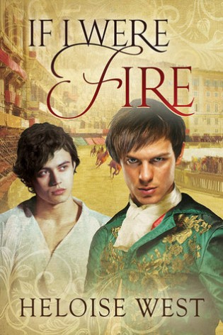 If I Were Fire by Heloise West