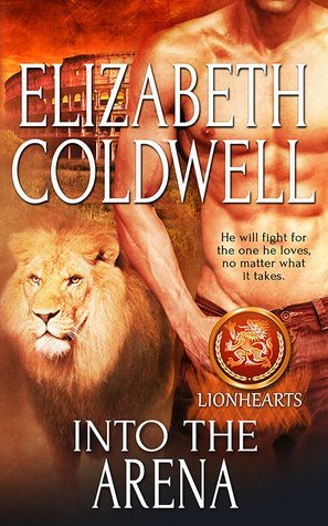Into the Arena by Elizabeth Coldwell