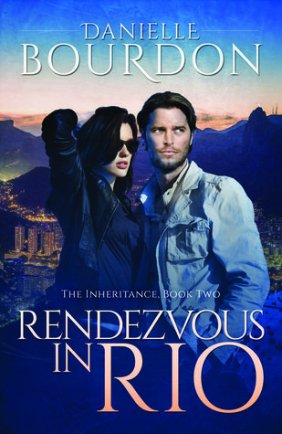Rendezvous in Rio by Danielle Bourdon