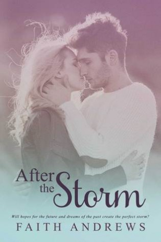 After the Storm by Faith Andrews