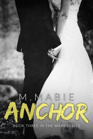 Anchor by M. Mabie
