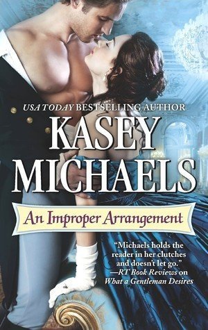 An Improper Arrangement by Kasey Michaels
