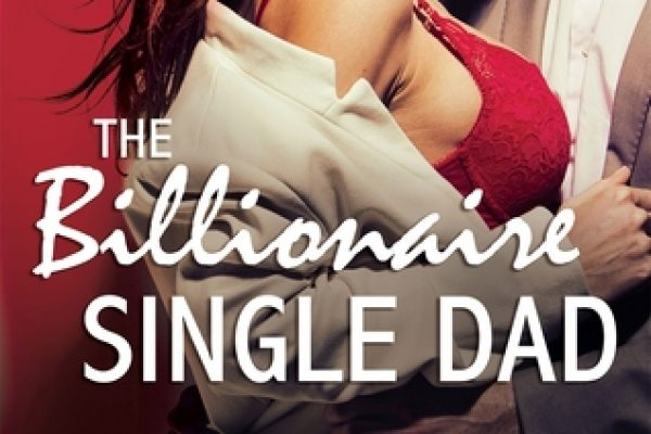 The Billionaire Single Dad by Mandy Baxter